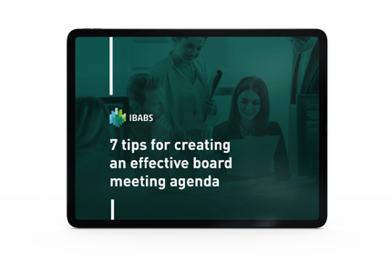 7 Tips for Creating an Effective Board Meeting Agenda